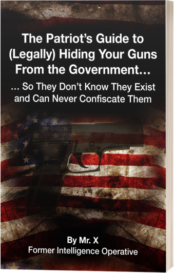 The Patriot's Guide to (Legally) Hiding Your Guns